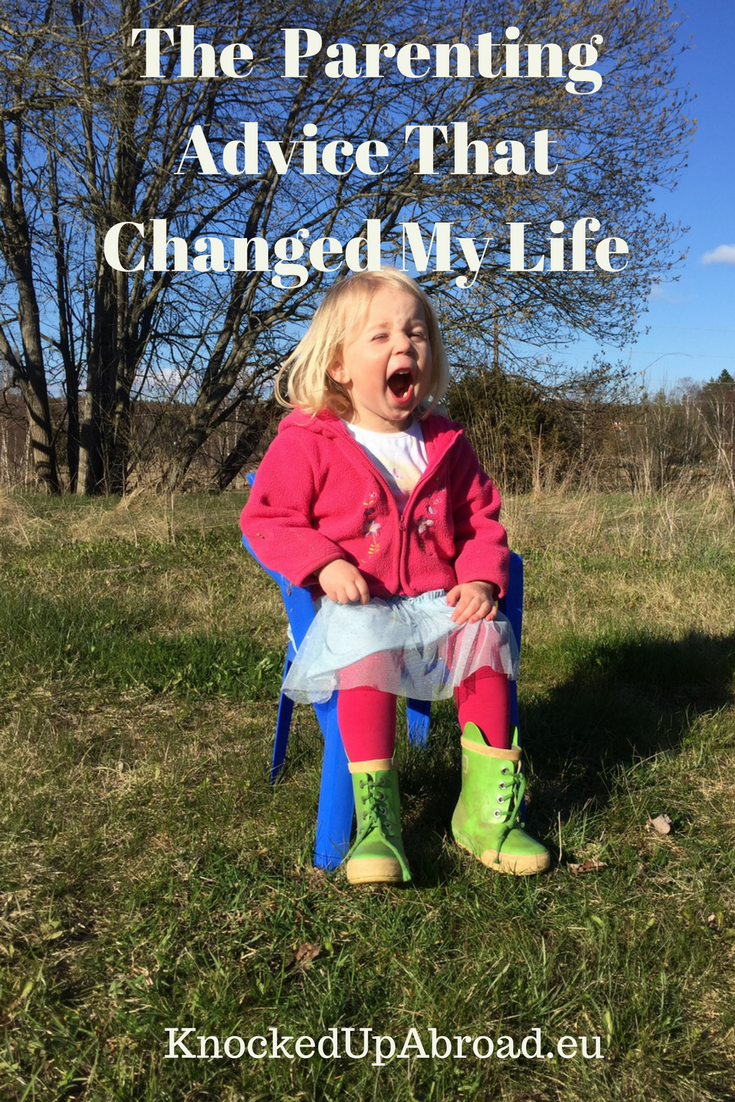 Parenting Advice that Changed My Life | Knocked Up Abroad