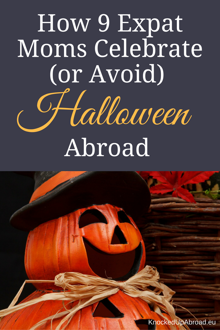 How 9 Expat Moms Celebrate (or Avoid) Halloween Abroad
