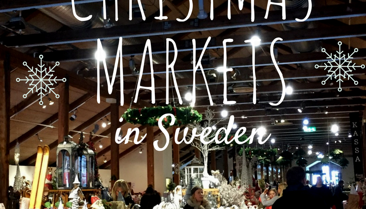 Visiting the Christmas Markets in Sweden