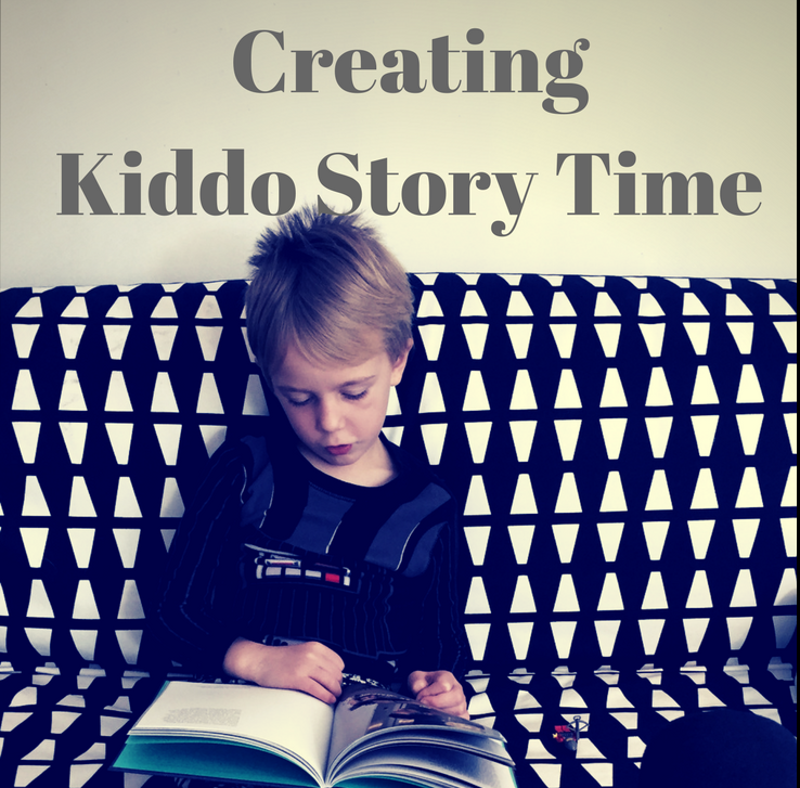 Creating Kiddo Story Time | Knocked Up Abroad