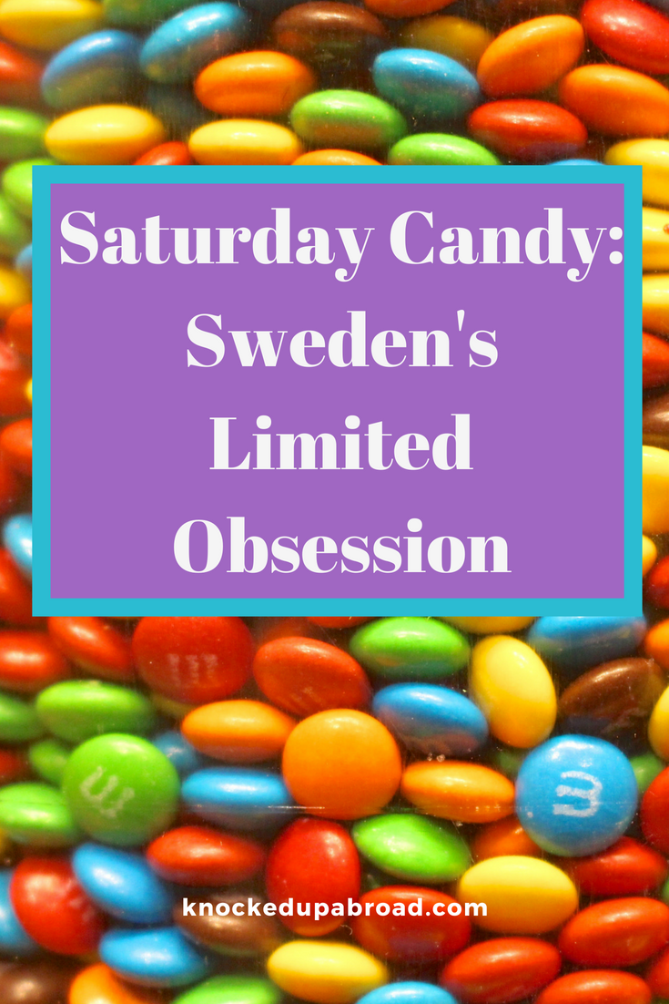 Saturday Candy: Sweden's Limited Obsession with Candy | knockedupabroad.com